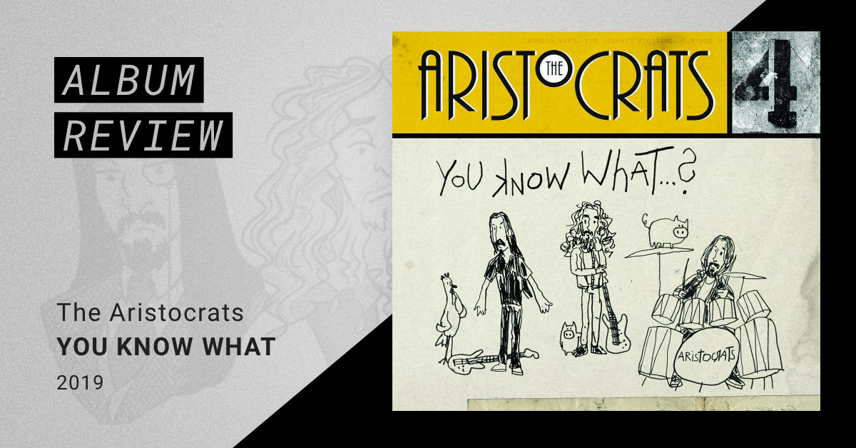 the aristocrats you know what album review