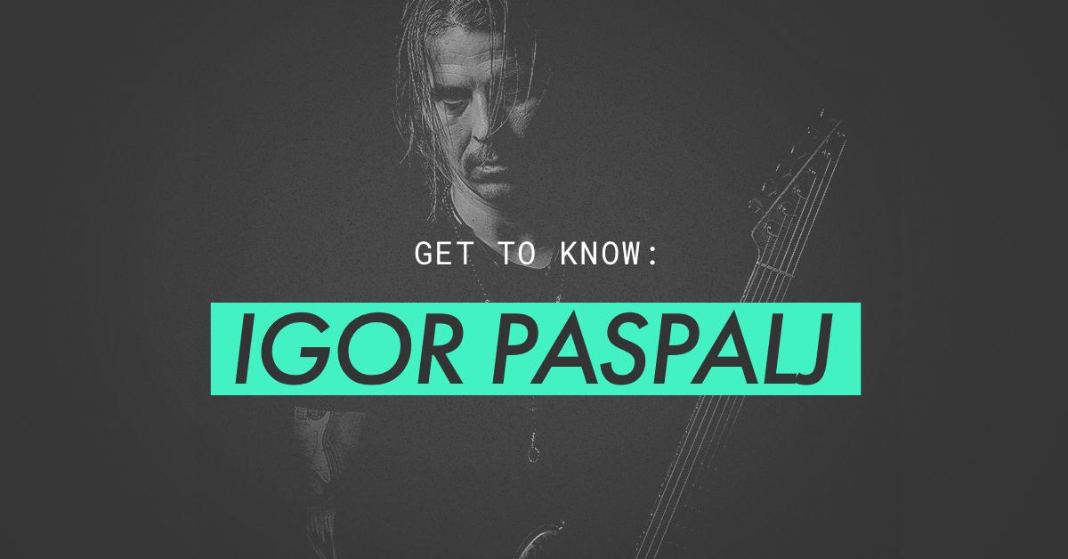 get to know igor paspalj